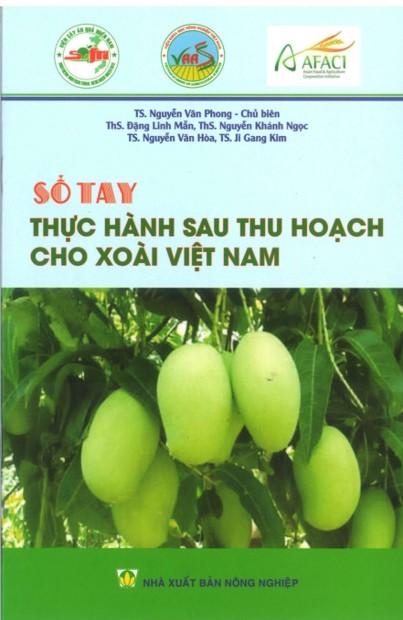 Sổ tay Thực hành sau thu hoạch cho xoài Việt Nam