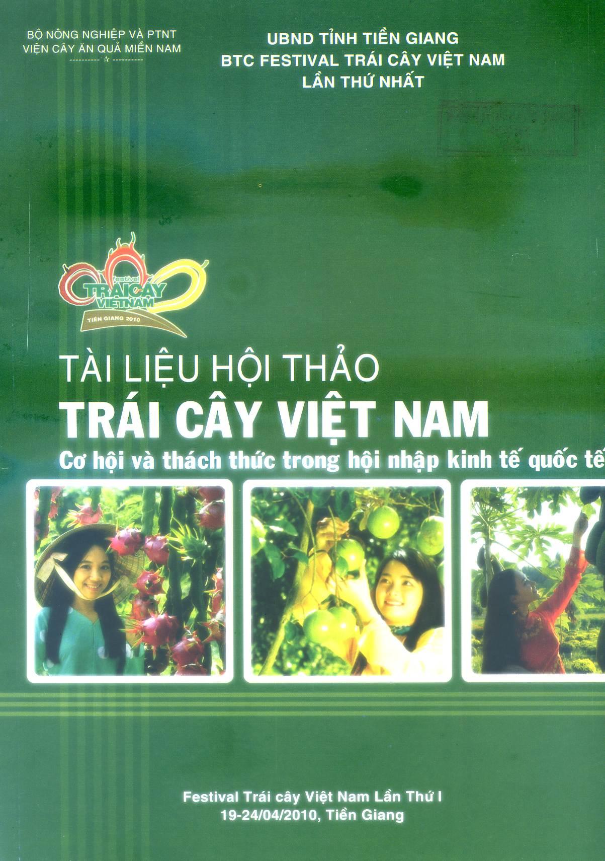 Tài liệu hội thảo Trái cây Việt Nam -Cơ hội và thách thức trong hội nhập kinh tế quốc tế